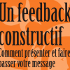 Manager, comment donner un feedback constructif… le guide à télécharger